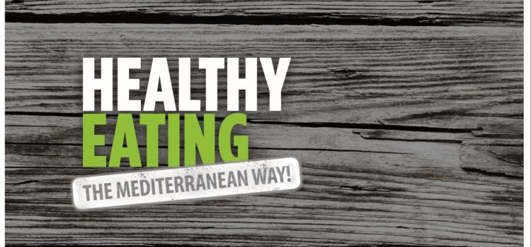 Healthy Eating – The Mediterranean Way